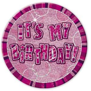It's my birthday - rosa födelsedagsknapp 15 cm